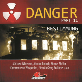 Danger - Folge 11: Bestimmung