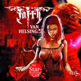 Faith - The Van Helsing Chronicles 26 Märchenschloss zur Hölle