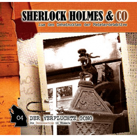 Sherlock Holmes und Co. 04 - THINKING MACHINE - Der verfluchte Gong