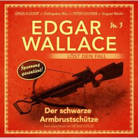 Edgar Wallace löst den Fall 03: Der schwarze Armbrustschütze