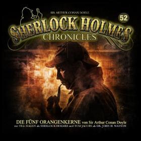 Sherlock Holmes Chronicles 52 Die fünf Orangenkerne