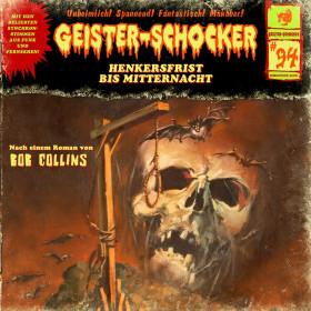 Geister-Schocker 94 Henkersfrist bis Mitternacht