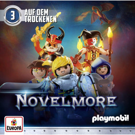 Playmobil Hörspiele - 003 Novelmore: Auf dem Trockenen