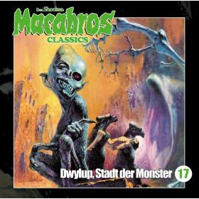 Macabros Classics - Folge 17: Dwylup, Stadt der Monster