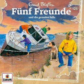 Fünf Freunde 125 Fünf Freunde und die Gemeine Falle