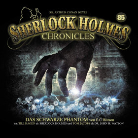 Sherlock Holmes Chronicles 85 Das schwarze Phantom