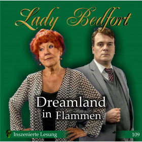Lady Bedfort 109 Dreamland in Flammen