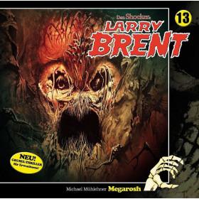 Larry Brent - Folge 13: Megarosh