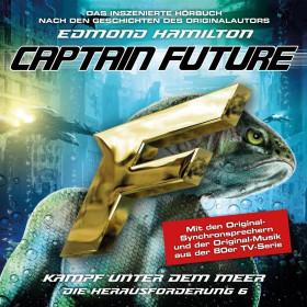 Captain Future: Die Herausforderung - Folge 06 Kampf unter dem Meer