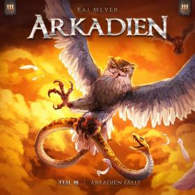 Kai Meyer - Arkadien - Teil 3: Arkadien Fällt