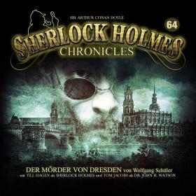 Sherlock Holmes Chronicles 64 Der Mörder von Dresden