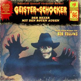 Geister-Schocker 86 Der Hexer mit den roten Augen
