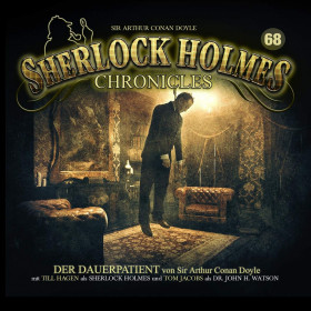 Sherlock Holmes Chronicles 68 Der Dauerpatient