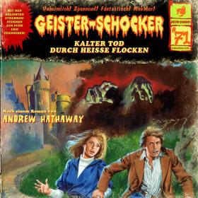 Geister-Schocker 71 Kalter Tod durch heiße Flocken