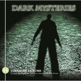Dark Mysteries - Folge 14: Tödliche Träume