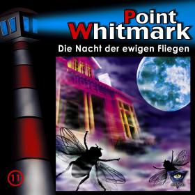 Point Whitmark - Folge 11: Die Nacht der ewigen Fliegen