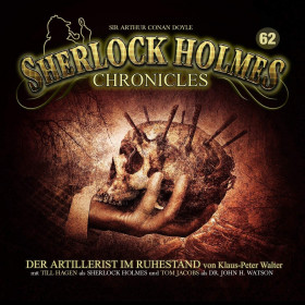 Sherlock Holmes Chronicles 62 Der Artillerist im Ruhestand