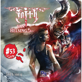 Faith - The Van Helsing Chronicles 53 Kampf der Giganten