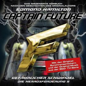 Captain Future: Die Herausforderung - Folge 05 Gefährlicher Schwindel