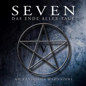 SEVEN - Das Ende aller Tage CD 5: Am Rande des Wahnsinns