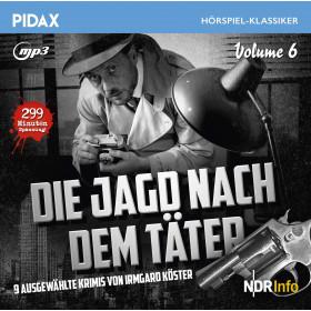 Pidax Hörspiel Klassiker - Die Jagd nach dem Täter - Vol. 6