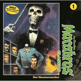 Macabros Classics - Folge 1: Der Monstermacher