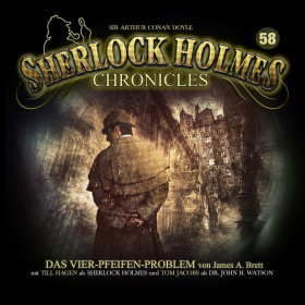 Sherlock Holmes Chronicles 58 Das Vier-Pfeifen-Problem