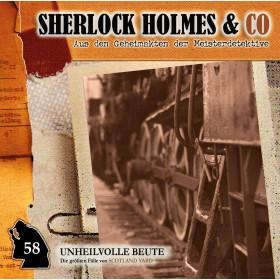 Sherlock Holmes und co. 58 Unheilvolle Beute