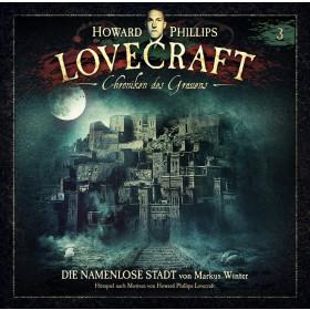 H.P. Lovecraft - Chroniken des Grauens - Folge 3: Die namenlose Stadt