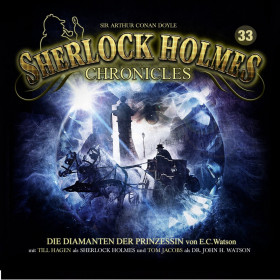 Sherlock Holmes Chronicles 33 Die Diamanten der Prinzessin