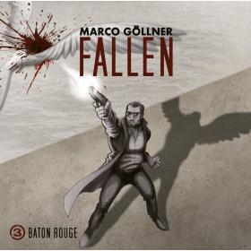 Fallen - Folge 3: Baton Rouge