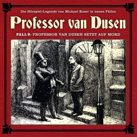 Professor van Dusen - Neue Fälle 09: Professor van Dusen setzt auf Mord
