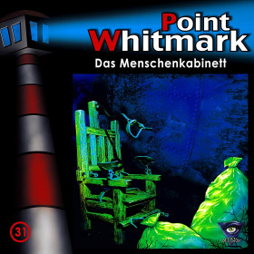 Point Whitmark - Folge 31: Das Menschenkabinett