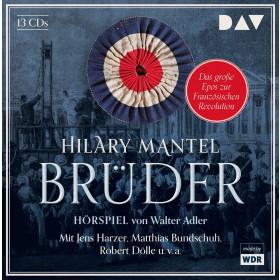 Hilary Mantel - Brüder (Hörspiel)