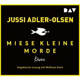 Jussi Adler-Olsen - Miese kleine Morde. Crime Story