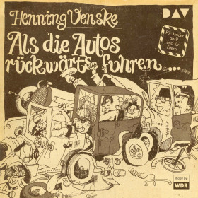 Henning Venske - Als die Autos rückwärts fuhren … (LP-Ausgabe)