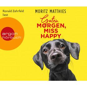 Moritz Matthies - Guten Morgen, Miss Happy