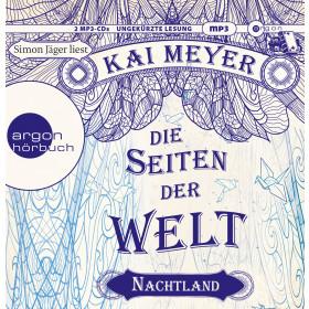 Kai Meyer - Die Seiten der Welt - Nachtland