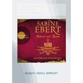 Sabine Ebert - Schwert und Krone – Meister der Täuschung (DAISY Edition)