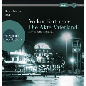 Volker Kutscher - Die Akte Vaterland: Gereon Raths vierter Fall (Hörbestseller)