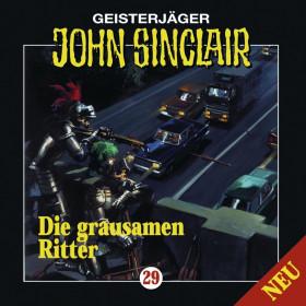 John Sinclair - Folge 029: Die grausamen Ritter
