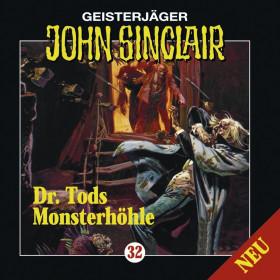 John Sinclair - Folge 32: Dr. Tods Monsterhöhle