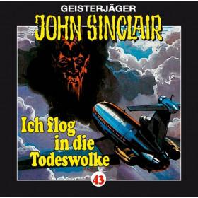 John Sinclair - Folge 43: Ich flog in die Todeswolke