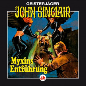 John Sinclair - Folge 46: Myxins Entführung