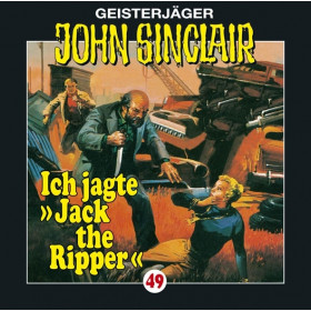 John Sinclair - Folge 49: Ich jagte Jack the Ripper