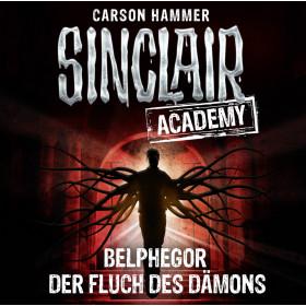 Sinclair Academy - Folge 01: Belphegor - Der Fluch des Dämons