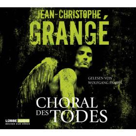 Jean-Christophe Grangé - Choral des Todes