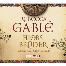 Rebecca Gablé - Hiobs Brüder