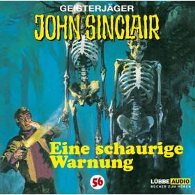 John Sinclair - Folge 56: Eine schaurige Warnung