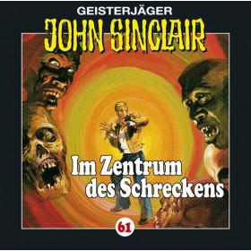 John Sinclair - Folge 61: Im Zentrum des Schreckens (II/III)